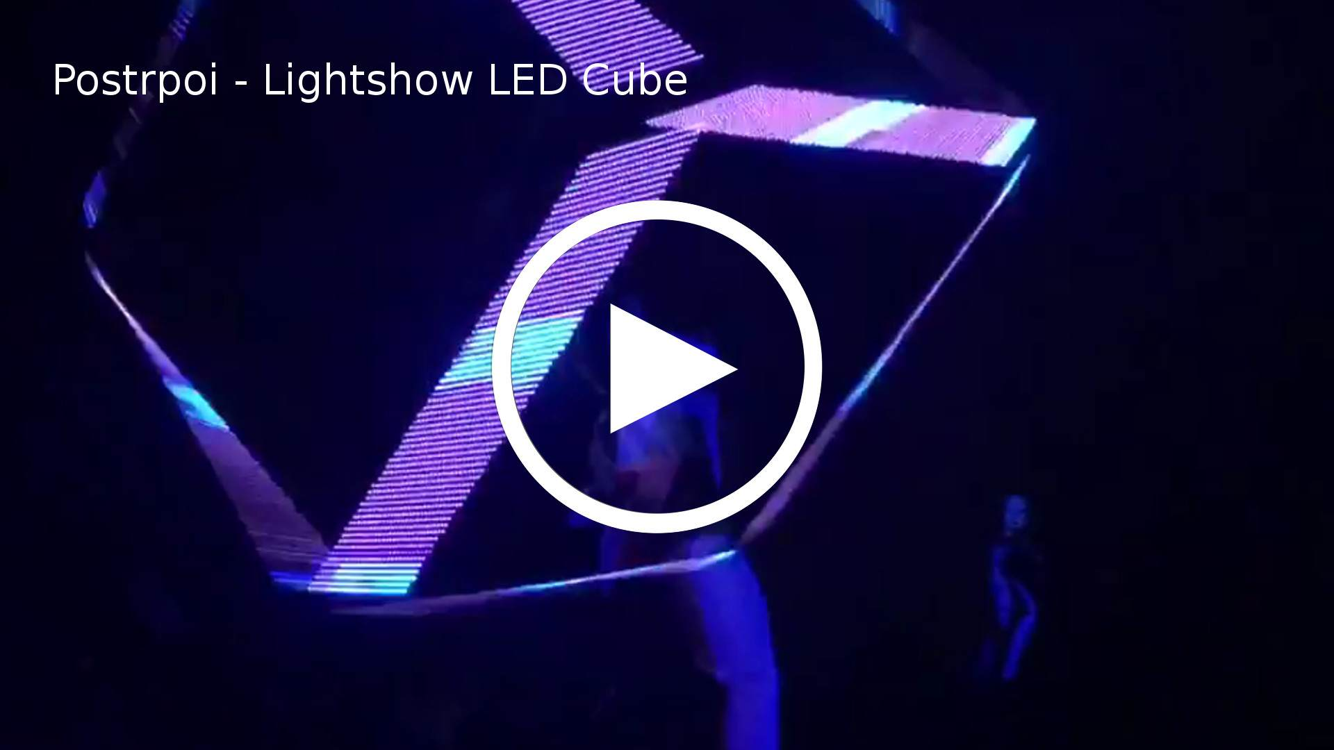 Postrpoi - Lightshow LED Cube